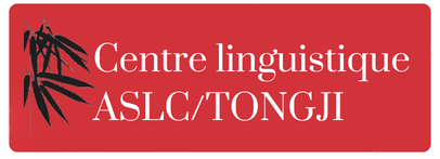 Centre Linguistique ASLC/TONGJI